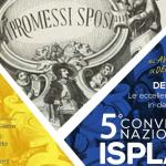 "Una copia originale de ""I Promessi Sposi"" esposta al Convegno ISPLAD 2018"